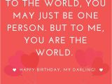 Happy Birthday for My Girlfriend Quotes Happy Quotes for Her Super Happy Birthday Quotes for
