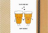 Happy Birthday Funny Cards for Him Beer Card Birthday Card Funny Card Beer Card for Him