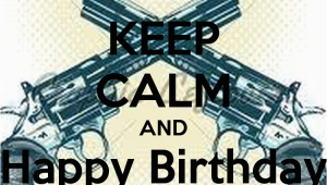 Happy Birthday Gangsta Quotes Happy Birthday Gangsta Quotes Quotesgram