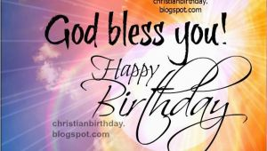 Happy Birthday God Bless Quotes God Bless You Happy Birthday Pictures Photos and Images