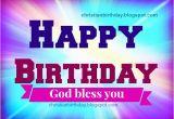 Happy Birthday God Bless Quotes Religious Christian Birthday Images with God Bless Quotes