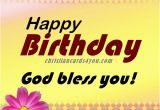 Happy Birthday God Bless You Quotes Free Christian Cards for You