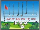 Happy Birthday Golf Quotes Happy Birthday Iiiii Happy Birthday Pinterest
