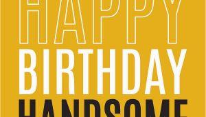 Happy Birthday Handsome Quotes Happy 14th Birthday Nephew Quotes Quotesgram