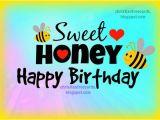 Happy Birthday Honey Quotes Sweet Honey Happy Birthday Free Christian Cards