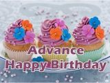 Happy Birthday In Advance Quotes Advance Happy Birthday Wishes Messages Quotes Images