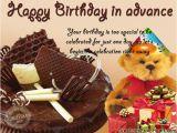 Happy Birthday In Advance Quotes Happy Birthday Advance Greetings