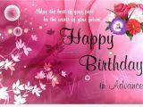 Happy Birthday In Advance Quotes Wish Happy Birthday Advance