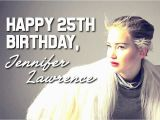 Happy Birthday Jennifer Banner Happy 25th Birthday Jennifer Lawrence Beautiful now by