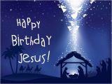 Happy Birthday Jesus Picture Quotes Happy Birthday Jesus Merry Christmas israel and You