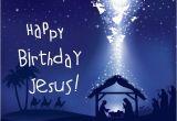 Happy Birthday Jesus Quotes Pictures Happy Birthday Jesus Merry Christmas israel and You