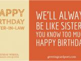 Happy Birthday Like A Sister Quotes Happy Birthday Sister In Law Greetings Wishes and Messages