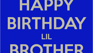 Happy Birthday Lil Brother Quotes Happy Birthday Lil Brother Quotes Quotesgram
