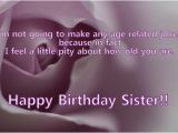 Happy Birthday Little Sister Funny Quotes Happy Birthday Older Sister Quotes Quotesgram