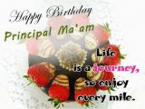 Happy Birthday Ma Am Quotes Birthday Wishes for Principal