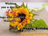 Happy Birthday Ma Am Quotes Happy Birthday Wishes for Principal Birthday Messages
