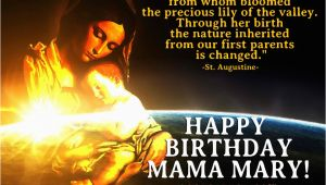 Happy Birthday Mama Mary Quotes Birthday Mama Mary Quotes Quotesgram