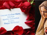 Happy Birthday Mama Mary Quotes Birthday Of the Blessed Virgin Mary Greetings 2011