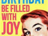 Happy Birthday Meme Female Happy Birthday Meme Hilarious Funny Happy Bday Images
