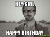 Happy Birthday Meme for Girl Hey Girl Happy Birthday Make A Meme