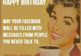 Happy Birthday Meme for Her Funny the 32 Best Funny Happy Birthday Pictures Of All Time