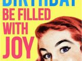 Happy Birthday Meme Funny Girl Funny Inappropriate Birthday Memes to Sent tour Friends