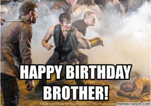 Happy Birthday Memes for Brother Happy Birthday Brother