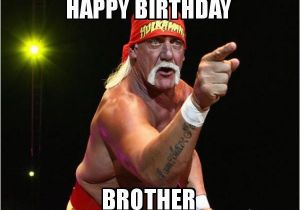Happy Birthday Memes for Brother Happy Birthday Memes Images About Birthday for Everyone