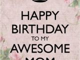 Happy Birthday Mom Picture Quotes Happy Birthday Mother Quotes Sayings Happy Birthday