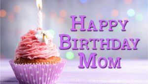 Happy Birthday Mom Pictures and Quotes 35 Happy Birthday Mom Quotes Birthday Wishes for Mom