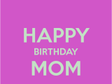 Happy Birthday Mom Quotes Wallpapers Happy Birthday Messages for Moms Mothers