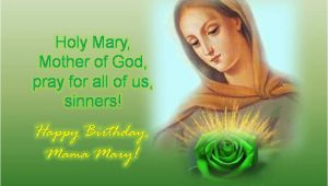 Happy Birthday Mother Mary Quotes Happy Birthday Most Beloved Mama Mary south East asia