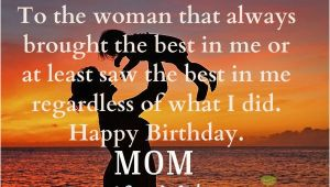 Happy Birthday Mother Quotes From son Happy Birthday Mom Quotes