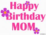 Happy Birthday Mum Quotes Uk Birthday Wishes and Messages for Mom Happy Birthday