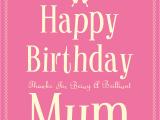 Happy Birthday Mum Quotes Uk Happy Birthday Mum Uk Happy Birthday World