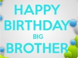 Happy Birthday My Big Brother Quotes Birthday Quotes for Brother Quotesgram