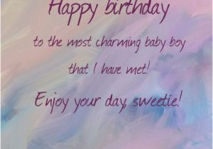 Happy Birthday My Little Boy Quotes Happy Birthday Little Boy top 25 Birthday Wishes for