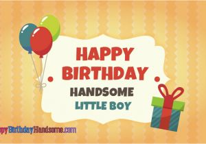 Happy Birthday My Little Boy Quotes Happy Birthday Wishes for Little Boys Pictures to Pin On