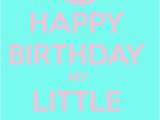 Happy Birthday My Little Sister Quotes Happy Birthday Little Sister Quotes Quotesgram