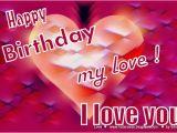 Happy Birthday My Love Quotes for Him Happy Birthday Love Quotes for Him Image Quotes at