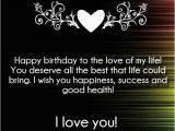 Happy Birthday My Love Quotes for Him I Love You Happy Birthday Quotes and Wishes Love Quotes