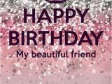 Happy Birthday My Lovely Friend Quotes Happy Birthday My Beautiful Friend Pictures Photos and