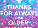 Happy Birthday My Old Friend Quotes Best 20 Old Man Birthday Meme Ideas On Pinterest