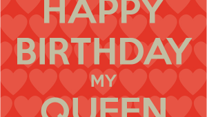 Happy Birthday My Queen Quotes Birthday Queen Quotes Quotesgram