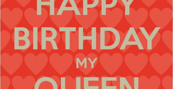 Happy Birthday My Queen Quotes Birthday Queen Quotes Quotesgram