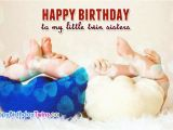 Happy Birthday My Twin Sister Quotes Happy Birthday Twins Quotes Pictures