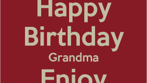 Happy Birthday Nana Quotes Happy Birthday Nana Quotes Quotesgram