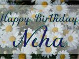Happy Birthday Neha Quotes Happy Birthday Neha