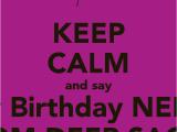 Happy Birthday Neha Quotes Keep Calm and Say Happy Birthday Neha Sis From Deep Sagar