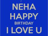 Happy Birthday Neha Quotes Neha Happy Birthday I Love U From Aman Poster Aman
